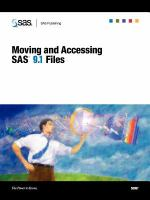 Moving and Accessing SAS 9.1 Files
