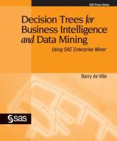 Decision Trees for Business Intelligence and Data Mining