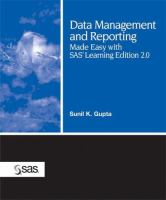 Data Management and Reporting Made Easy With SAS Learning Edition 2.0