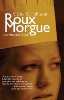 Roux Morgue: A Mary Ryan Mystery (Mary Ryan Series)