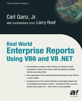 Real World Enterprise Reports Using VB6 and VB .NET