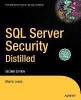 SQL Server Security Distilled, Second Edition