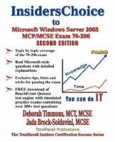 InsidersChoice to MCP/MCSE Exam 70-296 Windows 2003 Server Certification