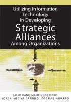 Utilizing Information Technology in Developing Strategic Alliances Among Organizations