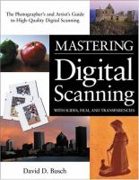 Mastering Digital Imaging With Slides, Films, and Transparencies