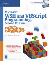 Microsoft WSH and VBScript Programming for the Absolute Beginner, Second Edition
