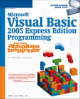 Microsoft Visual Basic 2005 Express Edition Programming for the Absolute Beginner