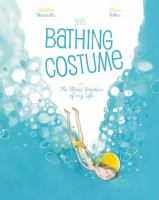 The Bathing Costume: Or the Worst Vacation of My Life