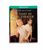 A Thief in the Theater: A Kit Mystery (American Girl Mysteries (Quality))