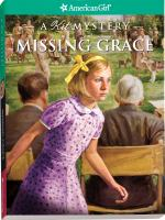 Missing Grace: A Kit Mystery (American Girl Mysteries (Quality))