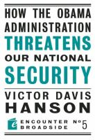 HOW THE OBAMA ADMINISTRATION THREATENS TO UNDERMINE OUR NATIONAL SECURITY