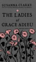 The Ladies of Grace Adieu Cover image