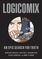 Logicomix : an epic search for truth / Apostolos Doxiadis, Christos H. Papadimitriou