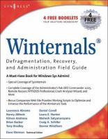 Winternals Defragmentation, Recovery, and Administration Field Guide
