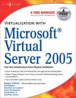 Virtualization With Microsoft Virtual Server 2005