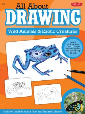 All About Drawing: Wild Animals & Exotic Creatures(book-cover)