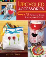 Upcycled Accessories