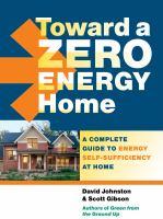 Toward A Zero Energy Home