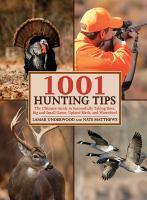 1001 Hunting Tips