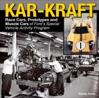 Kar-Kraft : race cars, prototypes and muscle cars of Ford's specialty vehicle program