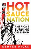 Hot Sauce Nation: America's Burning Obsession