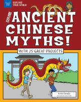 Explore Ancient Chinese Myths