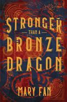 Cover of Stronger Than a Bronze Dra
