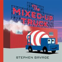 The Mixed-Up Mixer by Stephen Savage, book cover