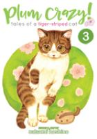 Plum crazy!. Volume 3, Tales of a tiger-striped cat