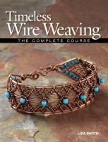 Timeless Wire Weaving