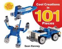 Image: Cool Creations in 101 Pieces