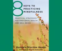 Image: 8 Keys to Practicing Mindfulness