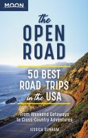 The open road : 50 best road trips in the USA : from weekend getaways to cross-country adventures734 pages : color illustrations, color maps ; 22 cm + 1 map (folded to 22 cm)