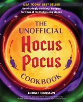 The unofficial Hocus Pocus cookbook Non