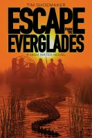 Escape from the Evergladesiii, 457 pages ; 21 cm.