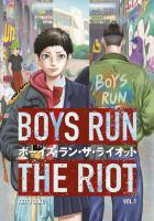 Boys run the riot GN