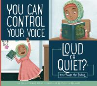 You can control your voice : loud or quiet? : you choose the ending