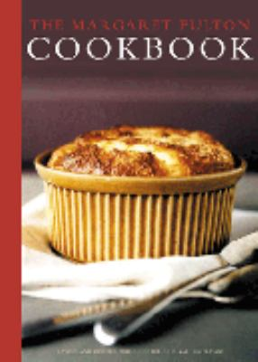 The Margaret Fulton cookbook / Margaret Fulton, Suzanne Gibbs ; photography, Geoff Lung.