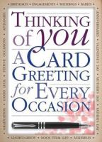 Thinking of You: A Card Greeting for Every Occasion