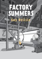 Factory summers152 pages : chiefly color illustrations ; 23 cm