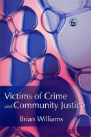 Victims of Crime and Community Justice