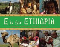 E Is for Ethiopia (World Alphabets)