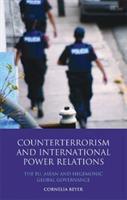 Counterterrorism and International Power Relations