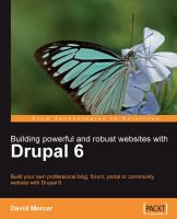 Building Powerful and Robust Websites With Drupal 6