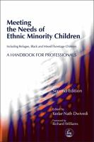 Meeting the Needs of Ethnic Minority Children - Including Refugee, Black and Mixed Parentage Children