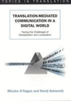 Translation-mediated Communication in A Digital World