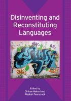 Disinventing and Reconstituting Languages