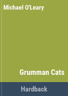 Grumman Cats / Michael O'Leary.