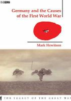 Germany and the Causes of the First World War