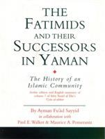 The Fatimids and Their Successors in Yaman
